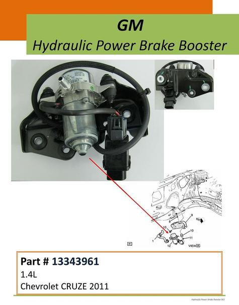 Chevrolet Cruze hydraulic power brake booster: 2011