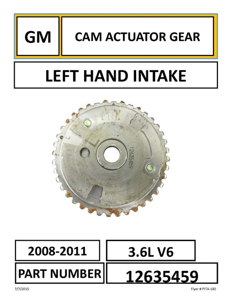 LEFT HAND INTAKE CAM ACTUATOR GEAR PART NUMBER: 12635459