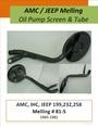 Oil Pump screen & tube Jeep/AMC 199/232/258