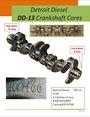 Detroit Diesel DD-13 Crankshaft Cores