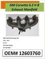 Corvette 6.2 V8 Exhaust Manifold