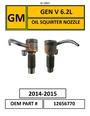 6.2L OIL SQUIRTER NOZZLE P/N 12656770
