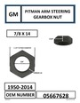 GM PITMAN ARM STEERING GEARBOX NUT 7/8 X 14 - PART NUMBER: 05667628 - photo 1