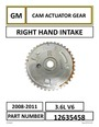 GM RIGHT HAND INTAKE CAM ACTUATOR INTAKE GEAR PART NUMBER: 12635458 - photo 0