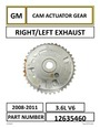 Engine Timing Camshaft Gear - GM CAM ACTUATOR GEAR RIGHT/LEFT EXHAUST PART NUMBER: 12635460
