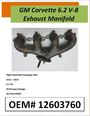 GM Corvette 6.2 V8 Exhaust Manifold #760